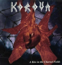 KOROVA - A Kiss in the Charnel Fields (LP Vinyl)
